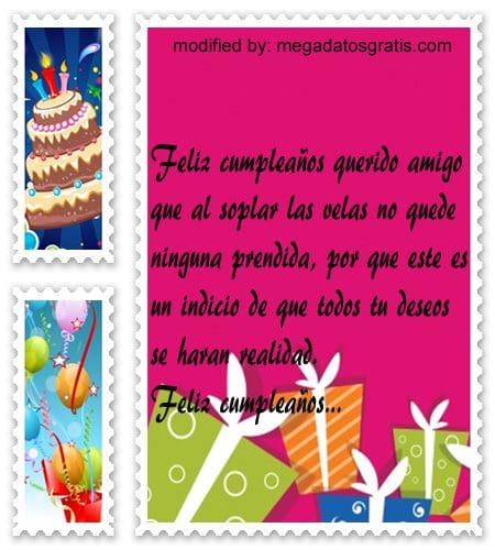 Dedicatorias de cumpleaños para mi amigo,Lindos mensajes de textos para saludar a amigo por su cumpleaños