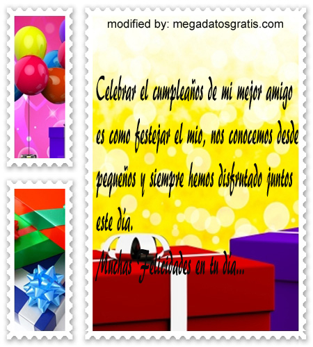 Mensajes de cumpleaños para mi amigo,Bonitas dedicatorias de feliz cumpleaños para tu amiguito
