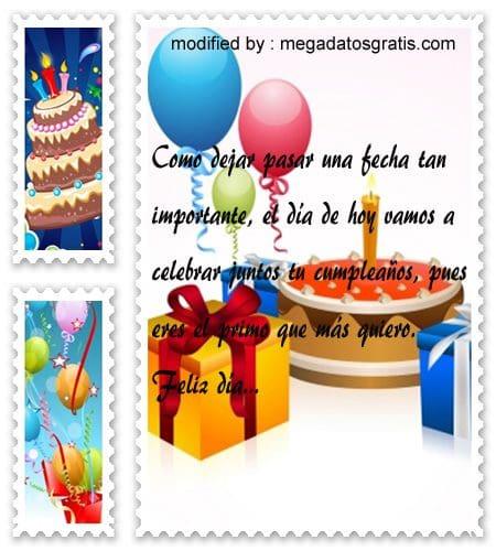 Mensajes de cumpleaños primo,Lindas frases de cumpleaños para tu primo