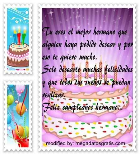 Frases de cumpleaños hermano,especiales saludos de cumpleaños para tu hermano