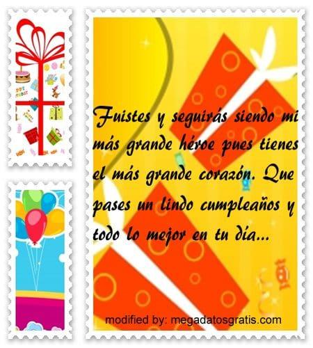 Frases de cumpleaños para un padre, Bonitas dedicatorias de feliz cumpleaños para tu papito