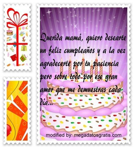 Textos de cumpleaños para mi madre,Originales sms para saludar a tu madre por su cumpleaños