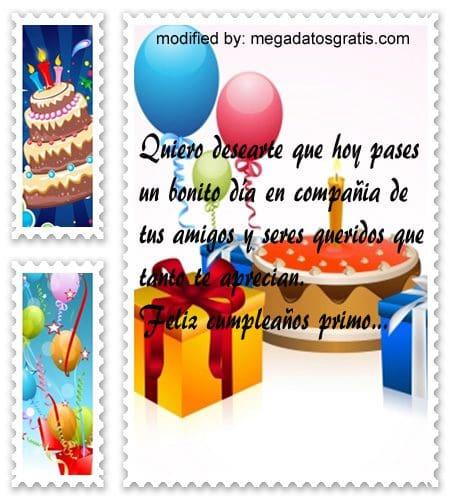 Frases de cumpleaños para mi primo,Originales sms para saludar a tu primo por su cumpleaños