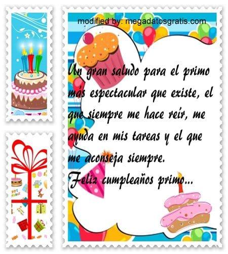 Mensajes de cumpleaños para mi primo,Bonitas dedicatorias de feliz cumpleaños para tu primo