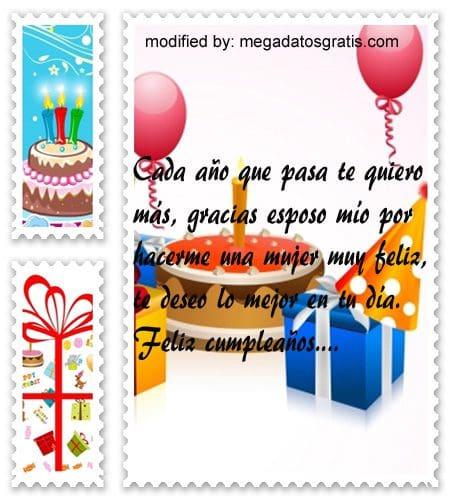 Textos de cumpleaños esposo,Espléndidas palabras de cumpleaños para tu esposo