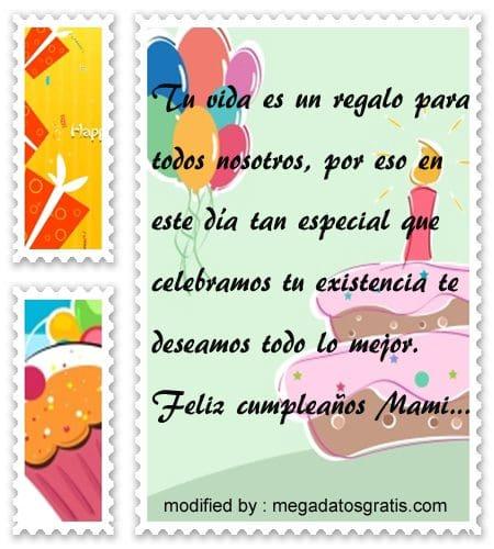 Textos de cumpleaños para mi Madre,Bonitas dedicatorias de feliz cumpleaños para tu Mamita