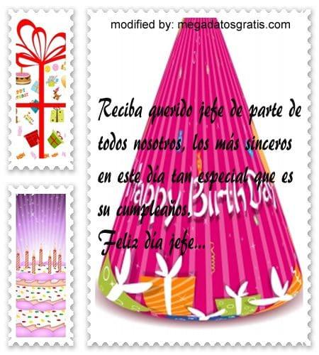 Mensajes de cumpleaños jefe, Bonitas dedicatorias de feliz cumpleaños para tu jefe