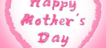 Buscar Los Mejores Mensajes Por El Día De La Madre