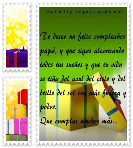 SMS de cumpleaños para un padre, Bonitas dedicatorias de feliz cumpleaños para tu papito
