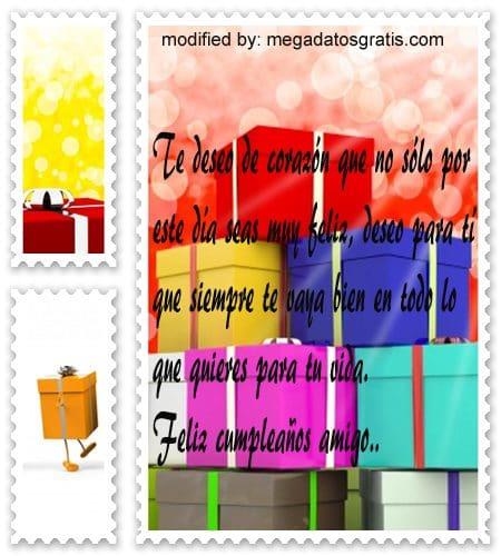 Palabras de cumpleaños para mi amigo, Originales sms para saludar a tu amigo por su cumpleaños