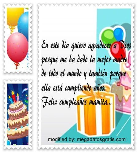 Frases de cumpleaños para mamá,Bonitas dedicatorias de feliz cumpleaños para tu mamita