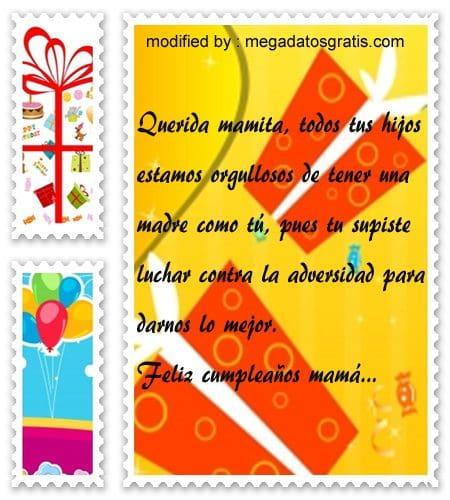 Mensajes de cumpleaños mamá, Originales sms para saludar a tu madre por su cumpleaños