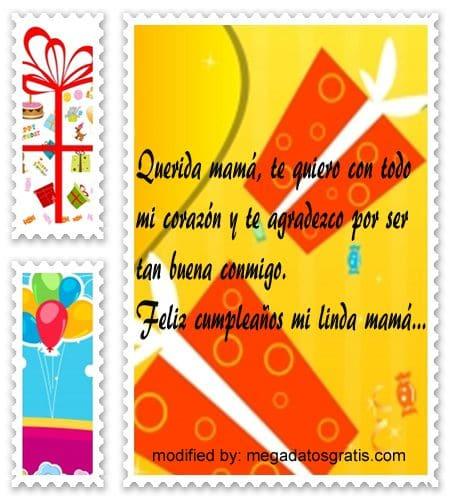 Mensajes de cumpleaños para mi madre,Lindos mensajes de textos para saludar a mamá por su cumpleaños
